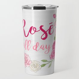 Rose All Day - White Wood Travel Mug