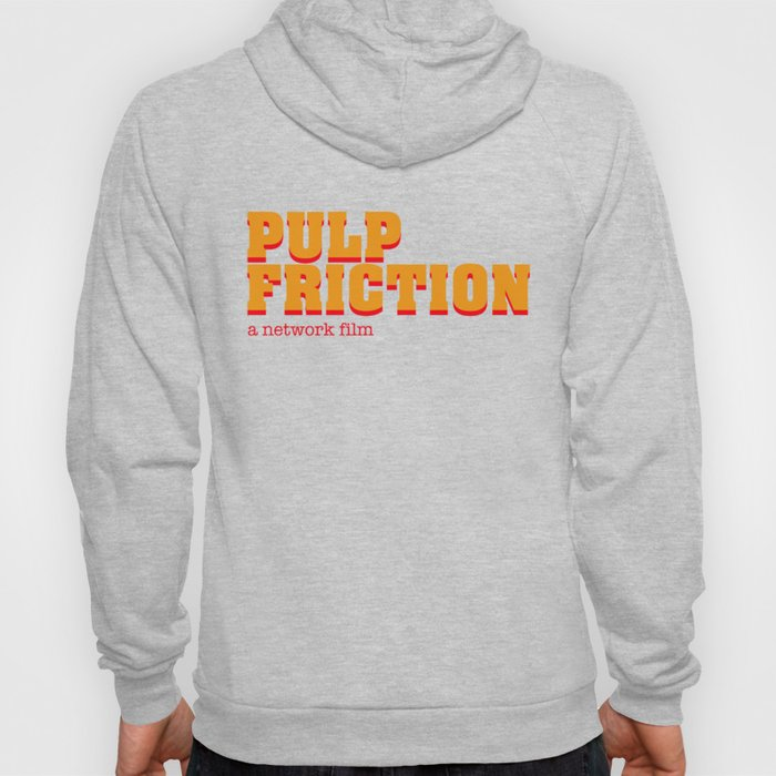 PULP FRICTION Hoody