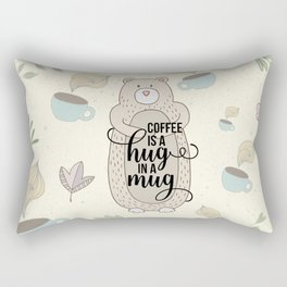 Coffee is a hug in a mug - Bear hug - Coffee Lover Rectangular Pillow