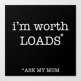 ask mum Canvas Print