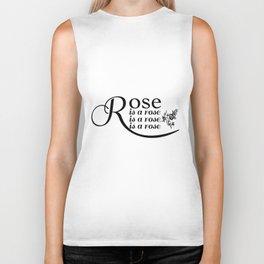 Rose is a rose is a rose is a rose Biker Tank