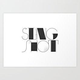 Sling Shot Lettering Art Print
