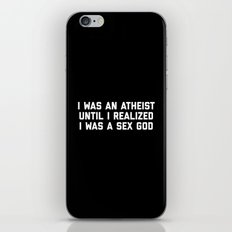 Sex God Funny Quote iPhone & iPod Skin