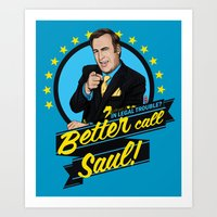 better call saul Art Prints featuring Better Call Saul by Akyanyme
