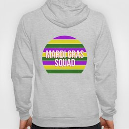 Mardi Gras Squad Carnival New Orleans Parade Party Hoody