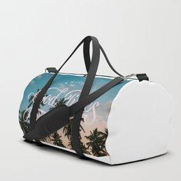 Enjoy the good times Duffle Bag