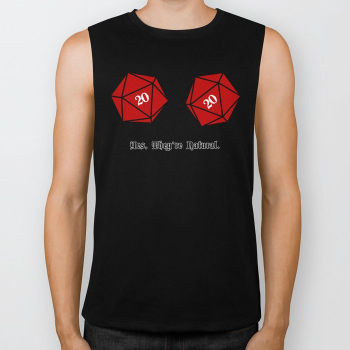 Yes, They're Natural. D20 Biker Tank