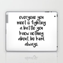 SKAM - Everyone you meet is fighting a battle you know nothing about Laptop & iPad Skin