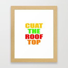 CUAT THE ROOFTOP Framed Art Print