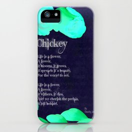 Chickey iPhone Case