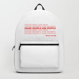 Trans People are People Backpack