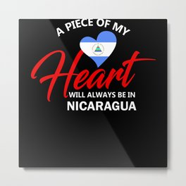 A Piece Of My Heart Will Always Be In Nicaragua Metal Print
