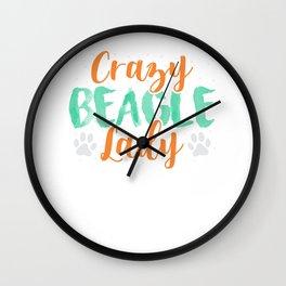 Crazy Beagle Lady Love Dogs Funny Mom Wall Clock