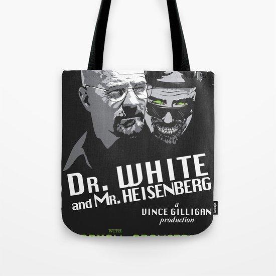 Dr. White and Mr. Heisenberg Tote Bag