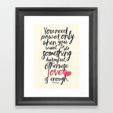 Love is enough - Chaplin sentence Illustration, motivation, inspirational quote Framed Art Print