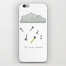 It's Raining Hammers iPhone Skin