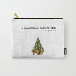 Sexy Christmas Special - Naughty Xmas Wish - The only package I want this Christmas is yours Carry-All Pouch