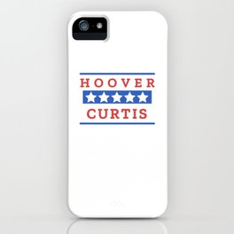 Herbert Hoover & Charles Curtis Election Day iPhone Case