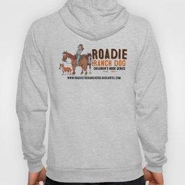 ROADIE THE RANCH DOG Hoody