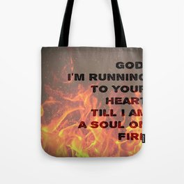 Soul on Fire Tote Bag