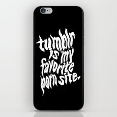 Tumblr Is My Favorite Porn Site iPhone & iPod Skin