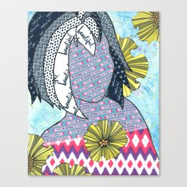 Never Be Anyone But Yourself (You Are Beauiful) Canvas Print
