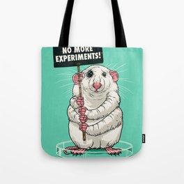 No more experiments! Tote Bag