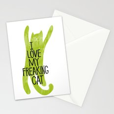 I love my freaking cat. Stationery Cards