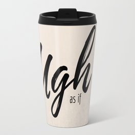 Ugh as if Travel Mug