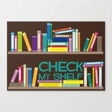 Check My Shelf Canvas Print