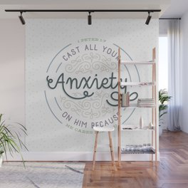 """Cast All Your Anxiety on Him"" Bible Verse Print Wall Mural"