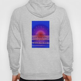 Waves of the Sea Quotation on Pink Horizon Hoody
