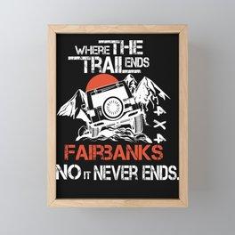 Eagles Fairbanks where the trailends city no it never ends women Framed Mini Art Print
