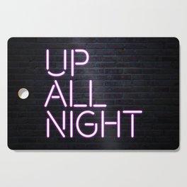 up all night neon Cutting Board