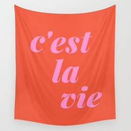 C'est La Vie French Language Saying in Bright Pink and Orange Wall Tapestry