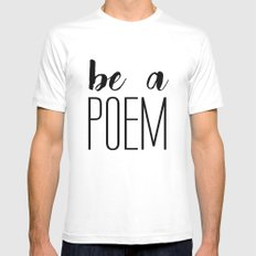 Be a poem White Mens Fitted Tee MEDIUM
