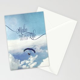 Make the most out of life Stationery Cards