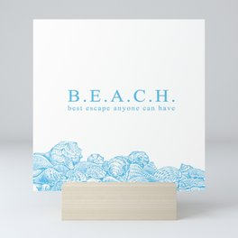 BEACH- Best escape anyone can have - Mix & Match with Simplicity of Life Mini Art Print