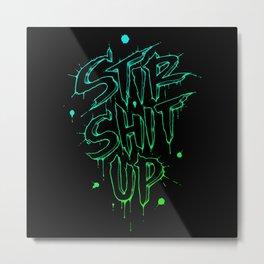 Stir Shit Up // Green + Blue Metal Print