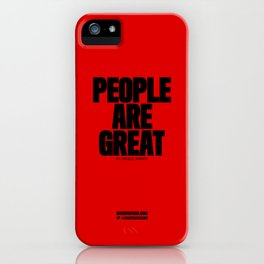 0004: PEOPLE ARE GREAT in small doses. iPhone Case