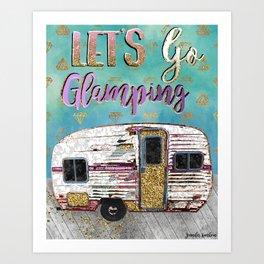 Lets Go Glamping Art Print