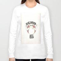 big hero 6 Long Sleeve T-shirts featuring Big Hero 6 by kayla.koss