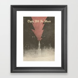 There will be blood, alternative movie poster, Daniel Day Lewis, Paul Thomas Anderson, Paul Dano Framed Art Print