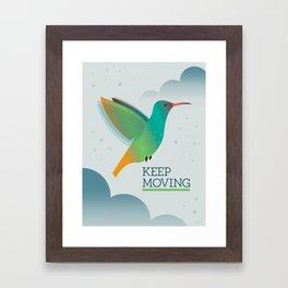 Keep Moving Hummingbird Framed Art Print