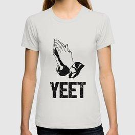 Yeet Praying Dank Meme Gift Internet Gag Apparel T-shirt