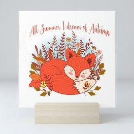 All Summer I Dream Of Autumn Mini Art Print