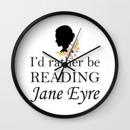 Rather Be Reading Jane Eyre Wall Clock