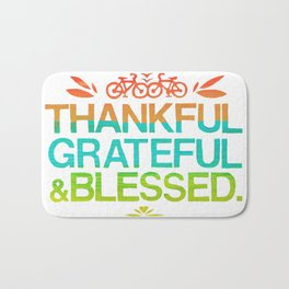 Thankful, Grateful & Blessed 2 Bath Mat