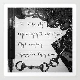 """""""Insatiable Appetite"""" Art Print"""