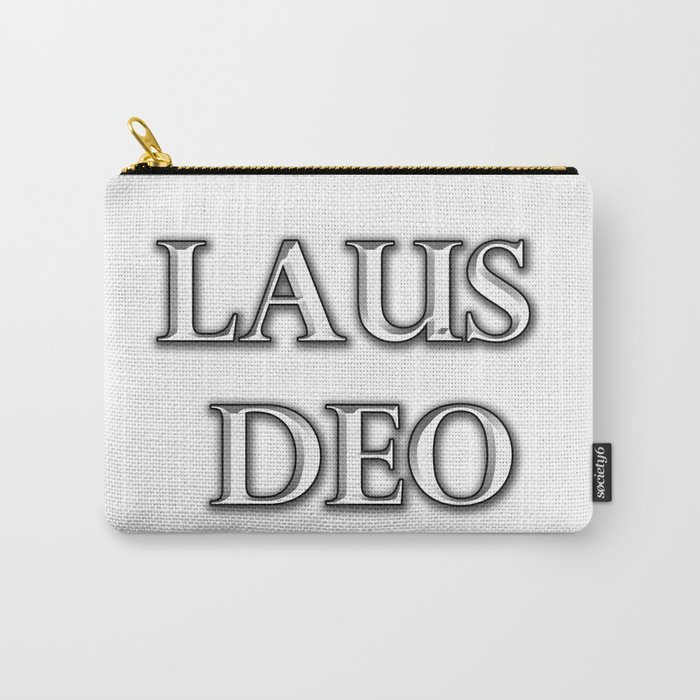 Laus Deo(Praise be to God) Carry-All Pouch